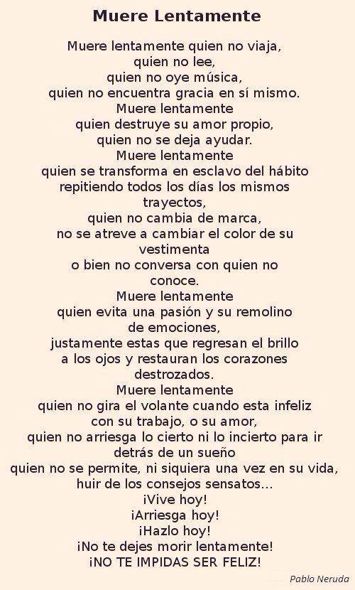 〽️Muere lentamente. Pablo Neruda