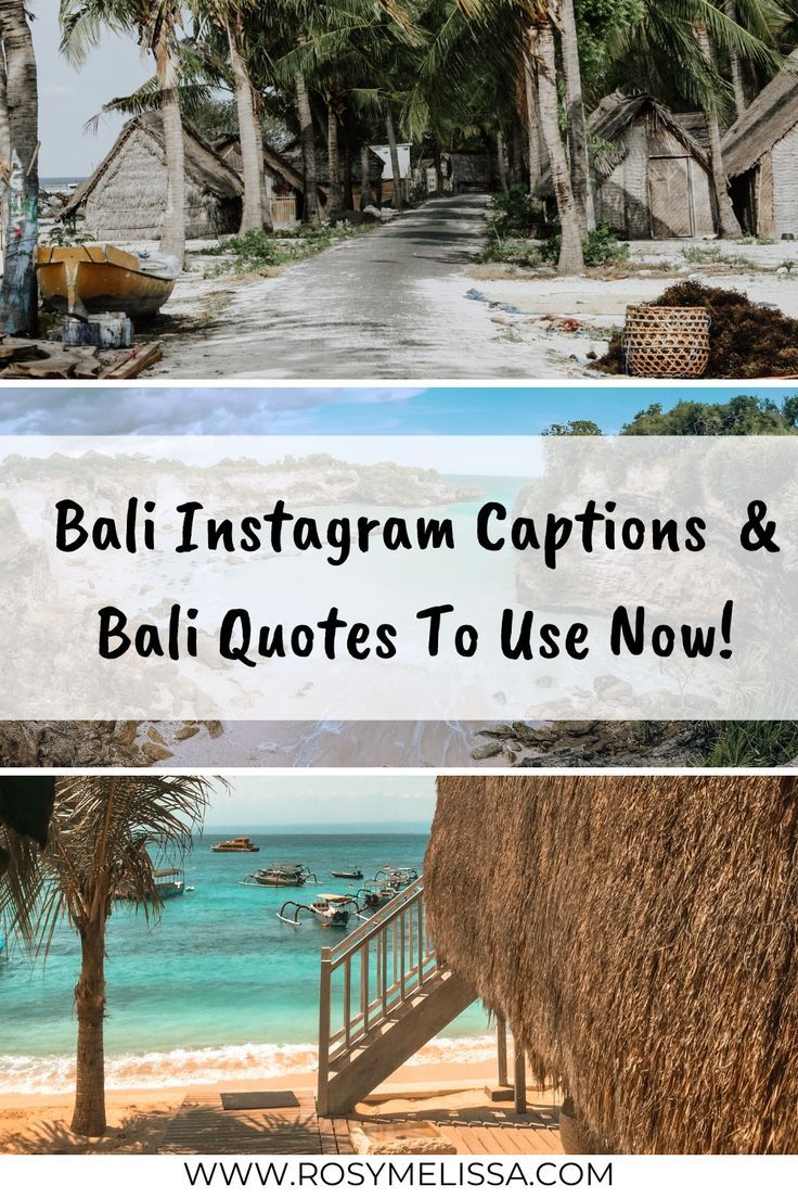 23 Beautiful Bali Quotes Instagram Captions And Puns In 2020