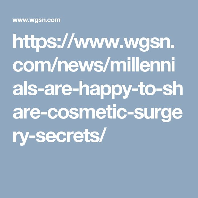 Although millennials are the smallest group undergoing cosmetic surgery, they are the most vocal group about getting it. While most groups get cosmetic surgeries and want to keep it discrete, feeling maybe a tad embarrassed, millennials are happy to share their cosmetic surgeries and experience. Social media stars such as Kylie Jenner (who got lip fillers) are believed to be a rather large influence. -Katelyn G. 11/10
