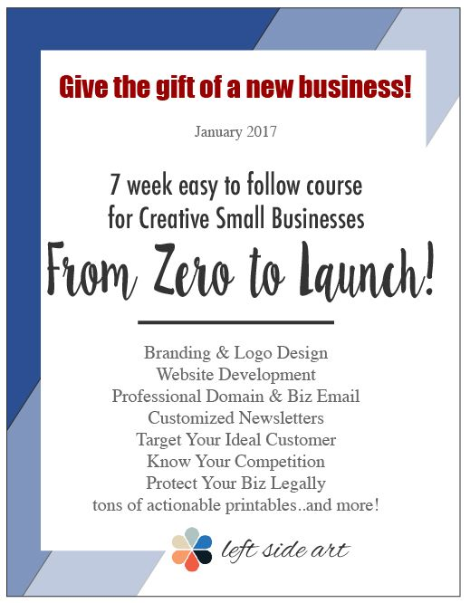 7 Week Course for Creative Small Businesses! Go from Zero to Launch. Customer, Competitor, Newsletter, Branding, Website, and more! Click here to sign up! #creativeentrepreneur