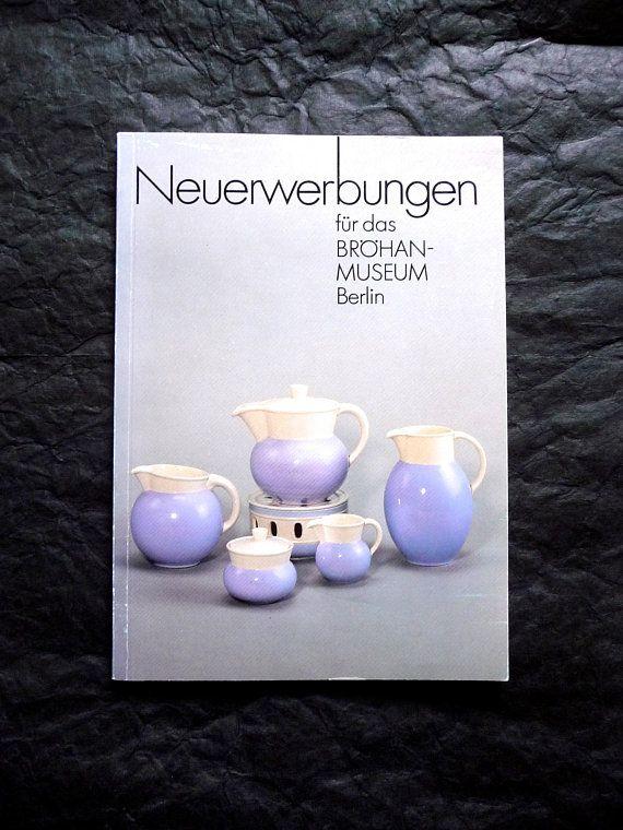 Neuerwerbungen fur das Brohan-Museum Berlin German Vintage Art Catalogue