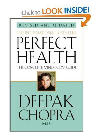 Perfect Health (Revised Edition): Amazon.co.uk: Dr Deepak Chopra: Books