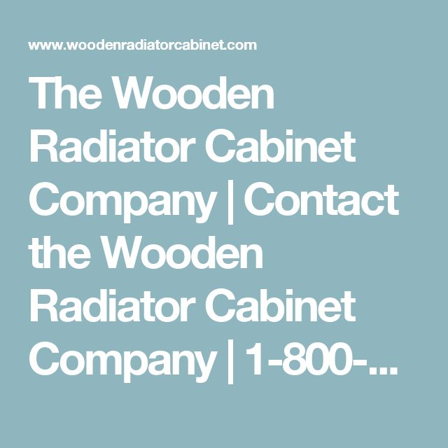 The Wooden Radiator Cabinet Company | Contact the Wooden Radiator ...