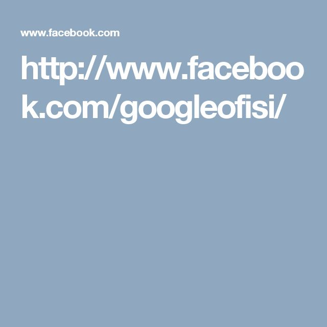 http://www.facebook.com/googleofisi/