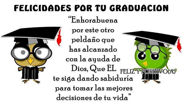 Felicidades Por Tu Graduacion Frases