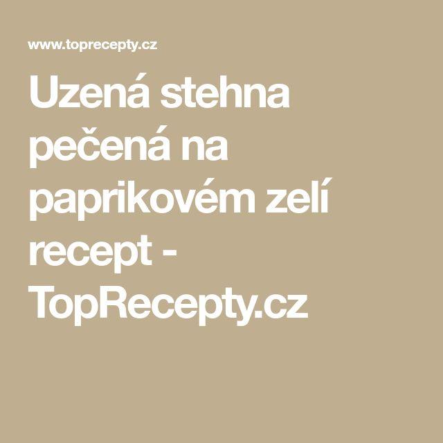 Uzená stehna pečená na paprikovém zelí recept - TopRecepty.cz
