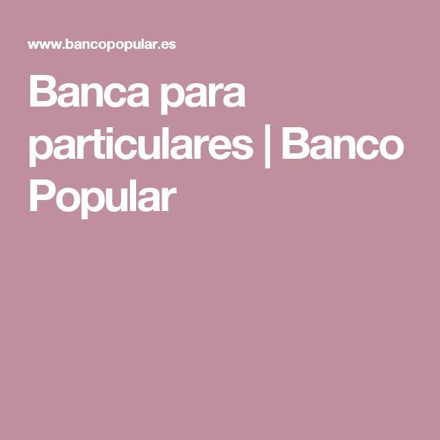 Banca para particulares | Banco Popular