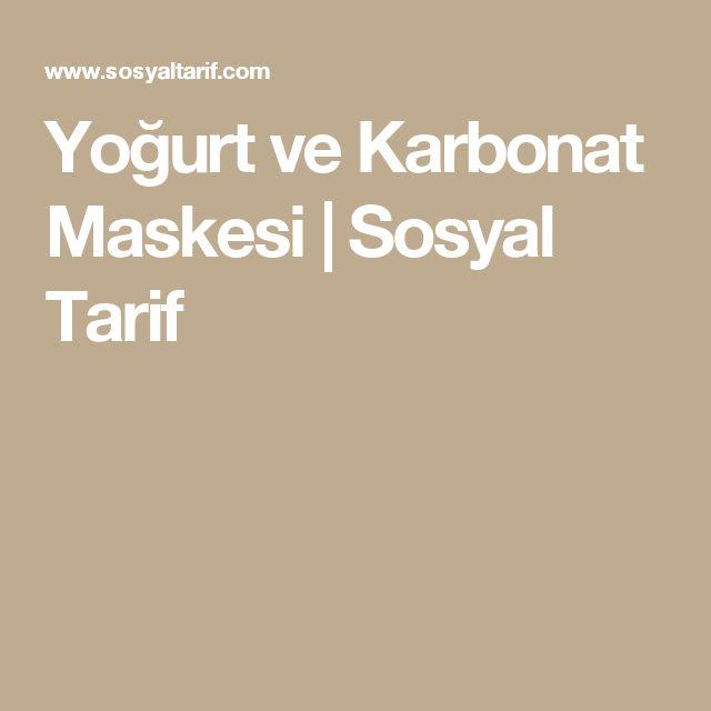 Yoğurt ve Karbonat Maskesi   Sosyal Tarif