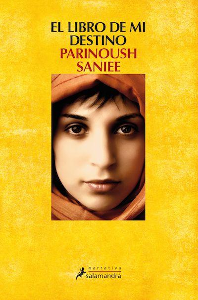 EL LIBRO DE MI DESTINO El libro más leído en Irán. Prohibido varias veces en su país y traducido a 25 idiomas. Conoce de primera mano la vida íntima de una familia iraní desde 1979 hasta el presente.