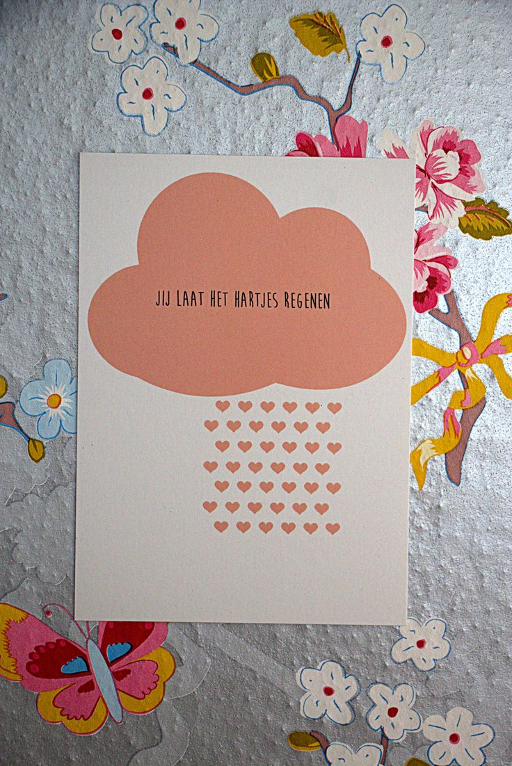 """A4 print """"jij laat het hartjes regenen""""  De mooie tekstkaart is van justmeiself en het roomseven behang is verkrijgbaar bij www.verwende-apen.nl"""