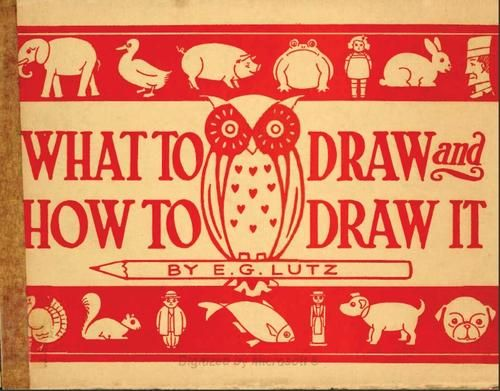 Page by page basic drawing instructions for many simple animals. Open Library has scanned this book with a publishing date of 1913...