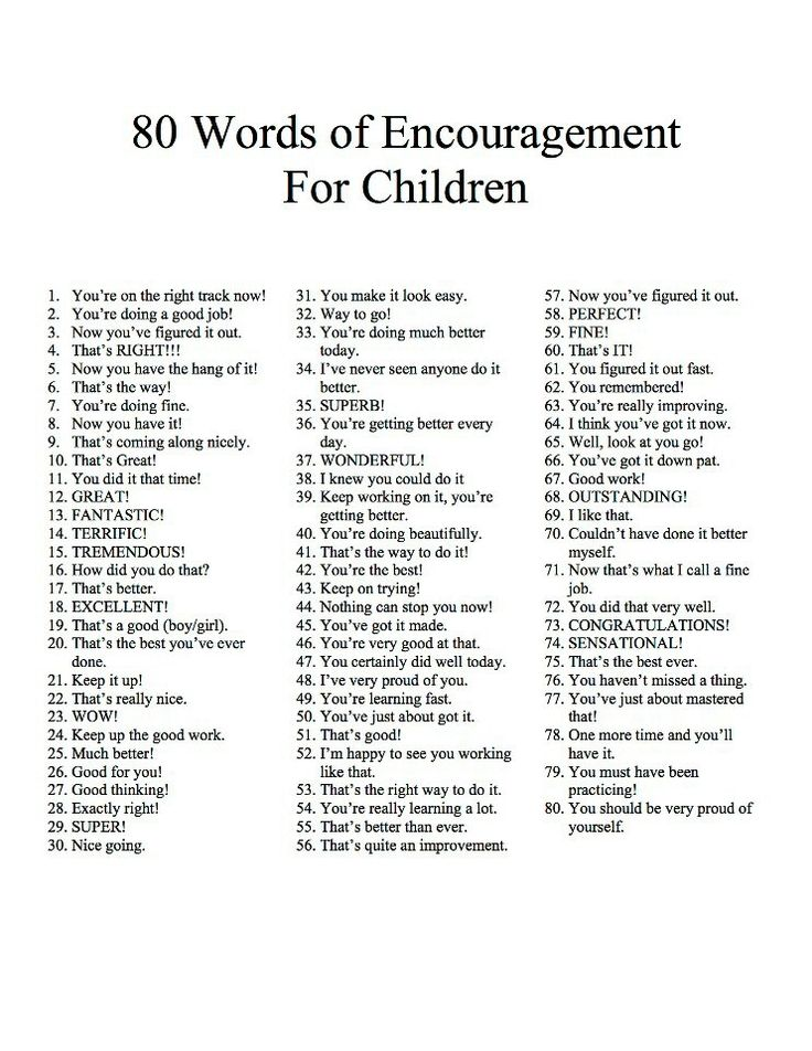 80 words of encouragement for kids. I think my mom has said every one of these to me <3