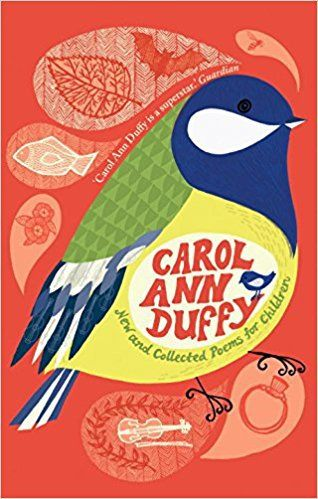 Review New and Collected Poems for Children by Carol Ann Duffy | Bookstoker