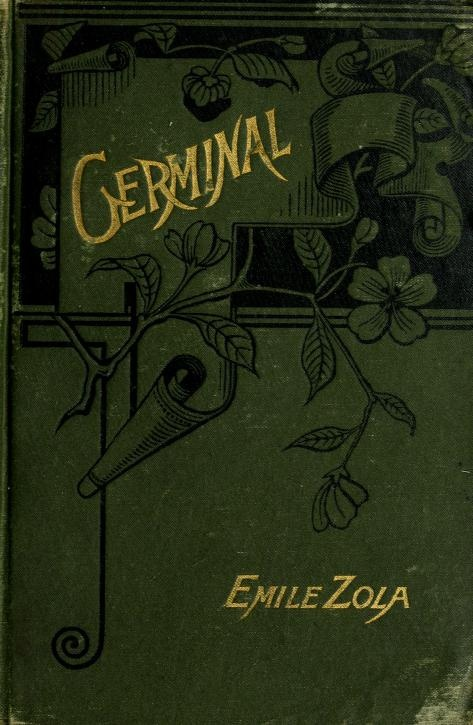 Germinal by Émile Zola was first published in 1885 in French. It is the thirteenth novel in Émile Zola's twenty-volume series 'Les Rougon-Macquart'.