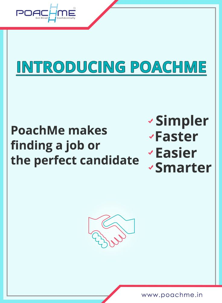 Introducing PoachMe: Makes finding a job or the perfect candidate Simpler, Faster, Easier and Smarter. To know more, read our blog post: [Click on the image] #poachmein #jobs #handshake