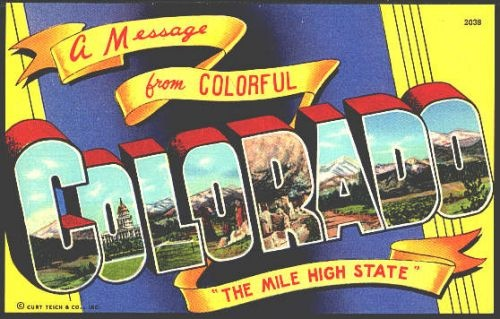 save the date: a message from coloradoVintage Postcards, States Postcards, Colors Colorado, Miles High, Large Letters, Letters Postcards, High States, Postcards Fun, Vintage Linen