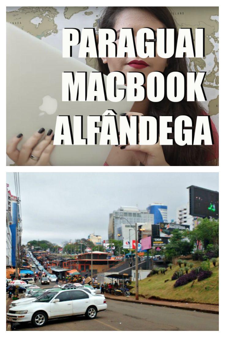 Compras no Paraguai. Eletrônicos, Macbook, Apple.