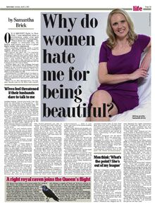 "Hadley Freeman comment piece on Samantha brick…""The Daily Mail uses its female writers in precisely the same way it uses its female readers and celebrities: frequently, centrally and, always, cruelly. Like an abusive husband, the Daily Mail courts women and needs women, but will always turn around and punch them in the face. Because the Daily Mail hates women."""