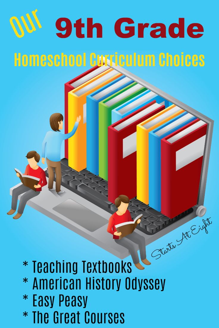 Our 9th Grade Homeschool Curriculum Choices From Starts At Eight This Is  Our Second Go