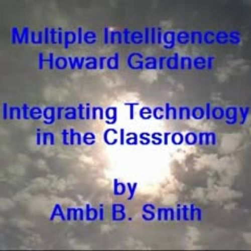 PhotoStory of Howard Gardner's theory of Eigh