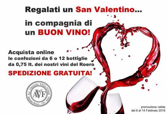 Regalati un SAN VALENTINO...in compagnia di un buon vino!