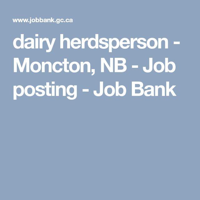 dairy herdsperson - Moncton, NB - Job posting - Job Bank