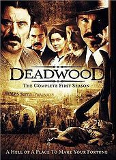 Deadwood (TV series) is an American Western drama television series created, produced and largely written by David Milch.[1][2] The series aired on the premium cable network HBO from March 21, 2004, to August 27, 2006, spanning three 12-episode seasons. The show is set in the 1870s in Deadwood, South Dakota, before and after the area's annexation by the Dakota Territory.