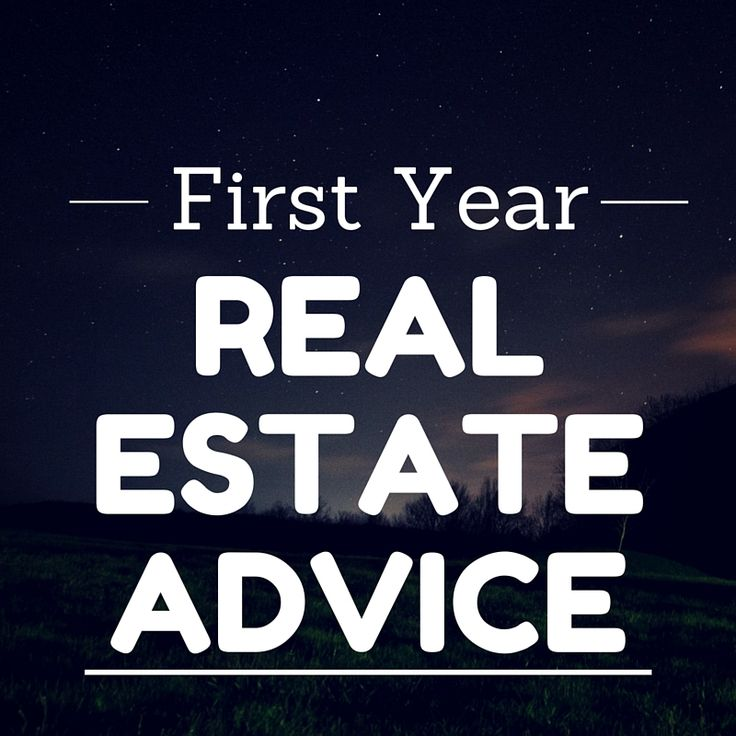 First year real estate advice from 17 real estate agents.
