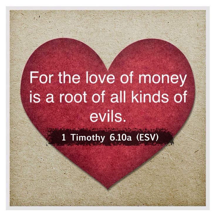 for the love of money is Should this verse read that the love of money is the root of all kinds of evil or all evil.