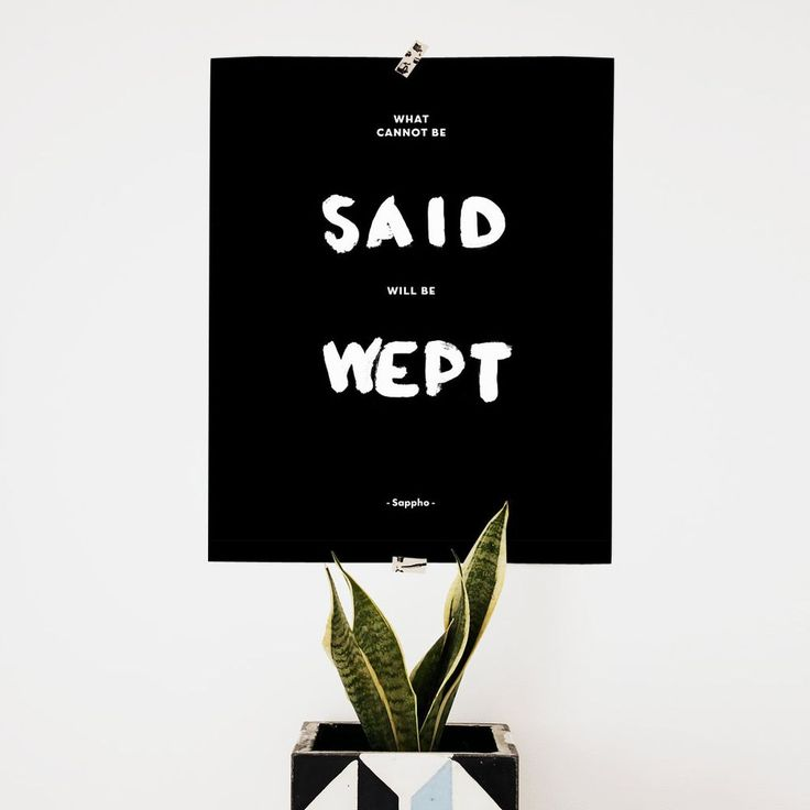 What cannot be said, will be wept. Greek Philosophy by Sappho via Mess Project. Click on the image to see more! #greece #hanwritten #black #philosophy
