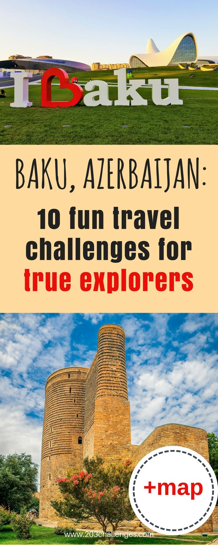 Things to do in Baku: 10 fun travel challenges for true explorers (+map) | 203Challenges