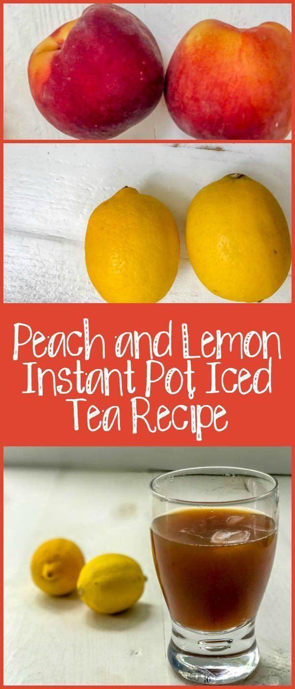 Peach and Lemon Instant Pot Iced Tea Recipe
