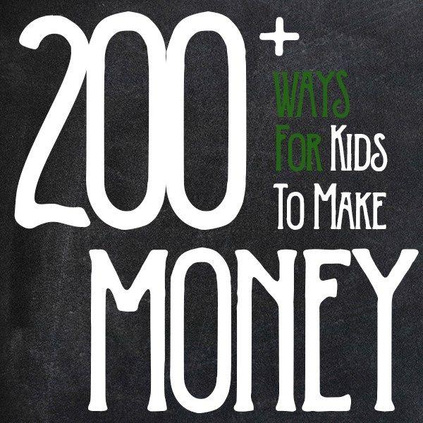 200+ Ways to Make Money as a Kid – Creativity