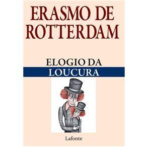 Livro - Elogio da Loucura - Erasmo de Rotterdam