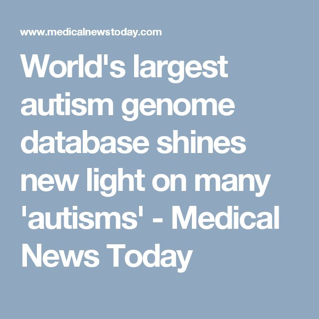 World's largest autism genome database shines new light on many 'autisms' - Medical News Today
