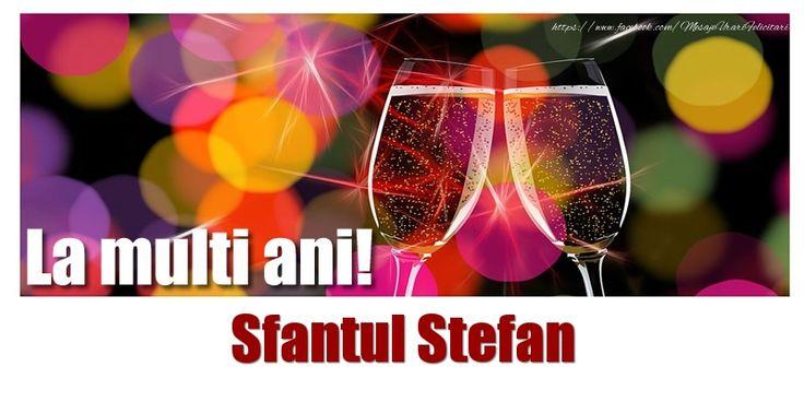 La multi ani! Sfantul Stefan