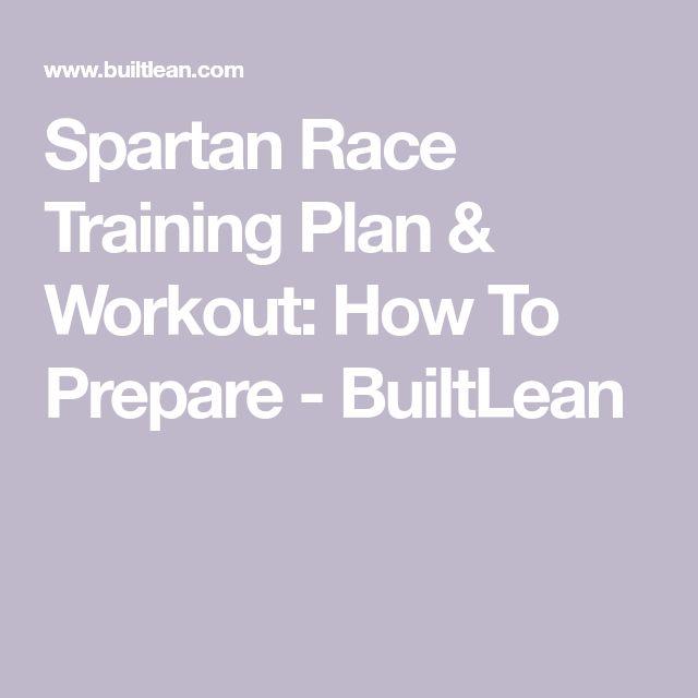 Spartan Race Training Plan & Workout: How To Prepare – BuiltLean