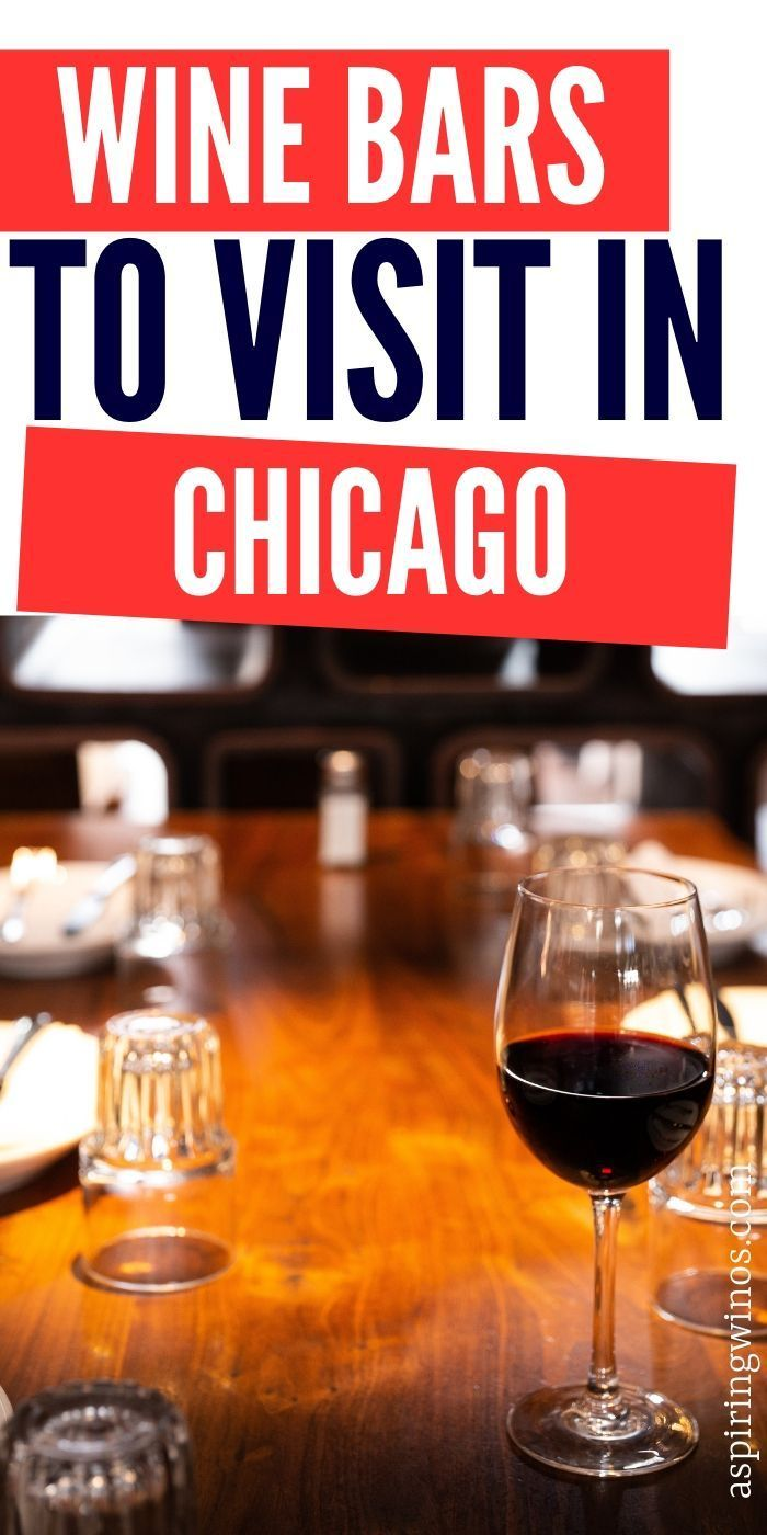 8 Fun Wine Bars To Try In Chicago Wine Bar Wine Travel Wine Pub