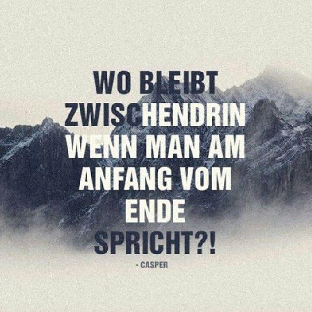 #casper #zitat #german #instacas #casperliebe #hinterland #diewelthörtmich #hinzursonne #xoxo #anfang #music #love #ende