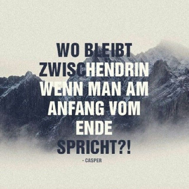 Best 25 casper zitate ideas on pinterest casper spr che for Motrip zitate
