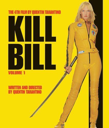 Quentin Tarintino's Kill Bill (2003) - one of my all time favorite films