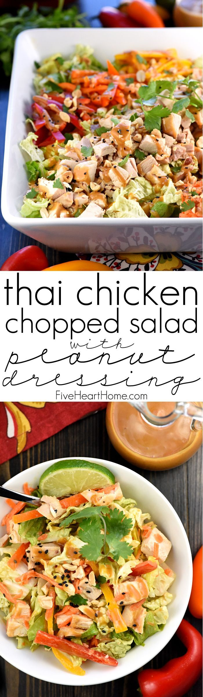 Thai Chicken Chopped Salad with Peanut Dressing (use gf soy sauce) ~ exploding with the contrasting flavors and textures of crunchy Napa cabbage, juicy chicken, colorful peppers, sweet carrots, salty peanuts, and fresh cilantro! | FiveHeartHome.com