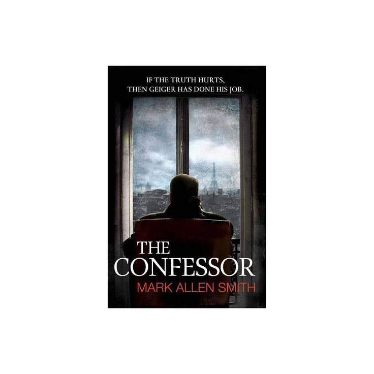 The Confessor - by Mark Allen Smith (Paperback) 1