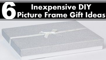 Inexpensive DIY Picture Frame Gift Ideas