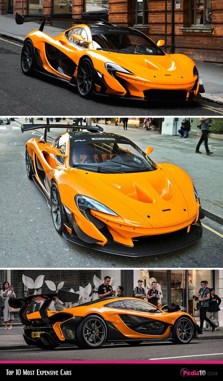 Mclaren P1 Lm Most Expensive Car In The World Top Ten Most Expensive Cars Pedia 10 In 2020 Expensive Cars Most Expensive Car Best Luxury Cars
