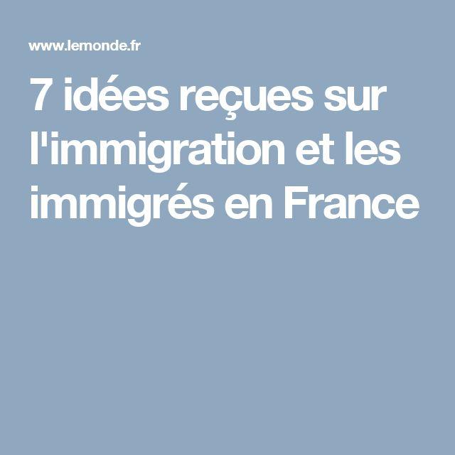 7 idées reçues sur l'immigration et les immigrés en France