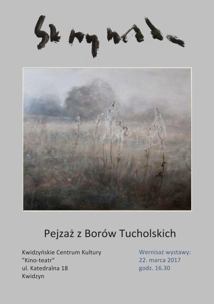 Wernisaż wystawy Magdaleny Skrzyńskiej – Pejzaż z Borów Tucholskich, 22.03.2017 r.
