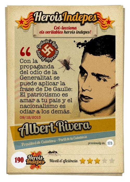 """#HeroisIndepes 190. Albert Rivera: """"Con la propaganda del odio de la Generalitat se puede aplicar la frase de De Gaulle: El patriotismo es amar a tu país y el nacionalismo es odiar a los demás."""""""