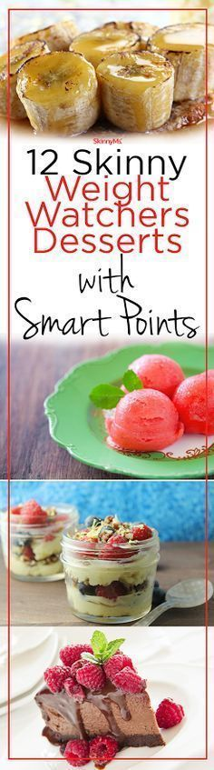 12 Skinny Weight Watchers Desserts with Smart Points!