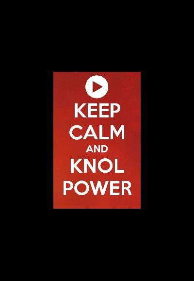 Keep calm and knolpower